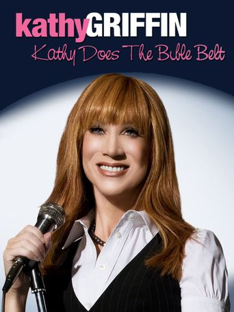 Kathy Griffin: Does the Bible Belt Poster