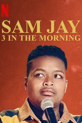 Sam Jay: 3 in the Morning Poster