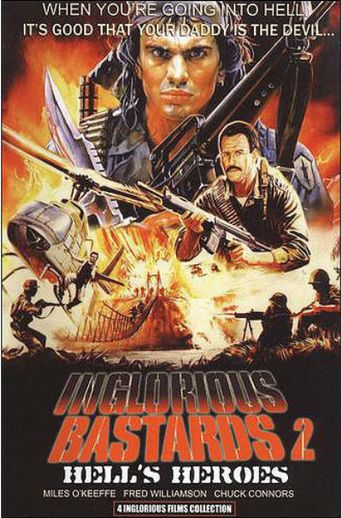 Inglorious Bastards 2: Hell Heroes Poster