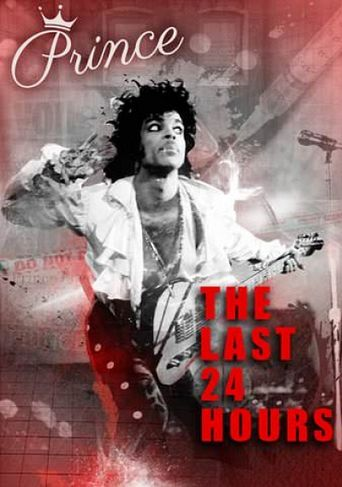 The Last 24 hours: Prince Poster