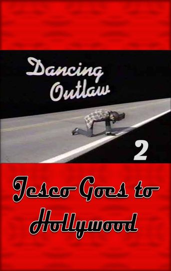 Dancing Outlaw II: Jesco Goes to Hollywood Poster