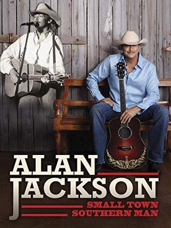 Alan Jackson: Small Town Southern Man Poster