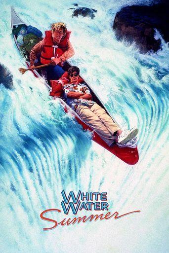 Watch White Water Summer