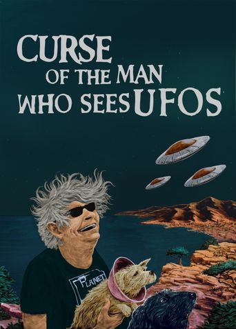 Curse of the Man Who Sees UFOs Poster