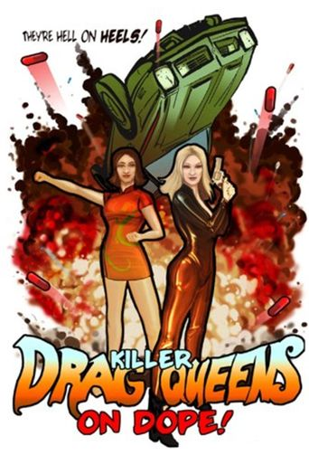 Killer Drag Queens on Dope Poster