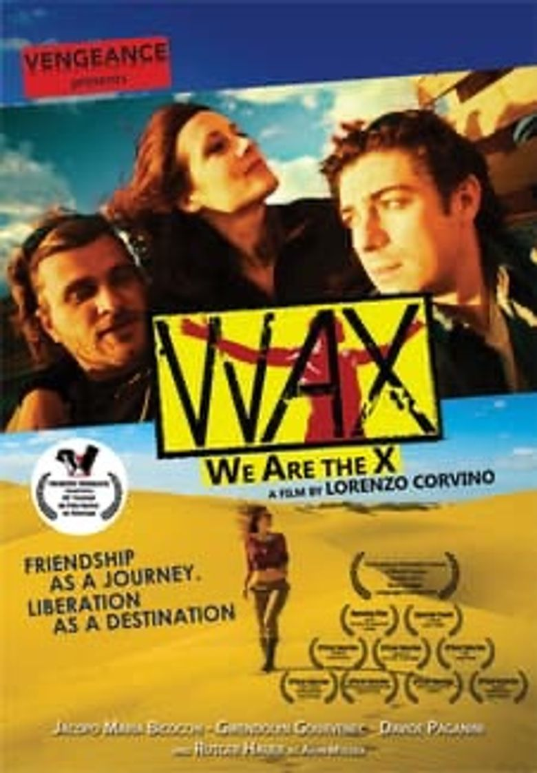 Wax: We Are The X Poster