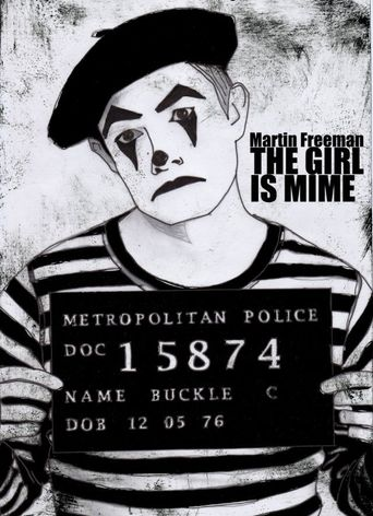 The Girl Is Mime Poster