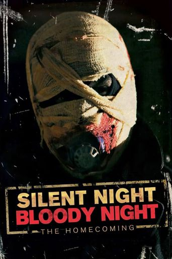 Silent Night, Bloody Night : The Homecoming Poster