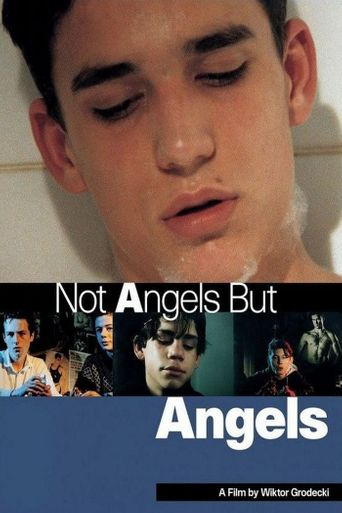 Not Angels but Angels Poster