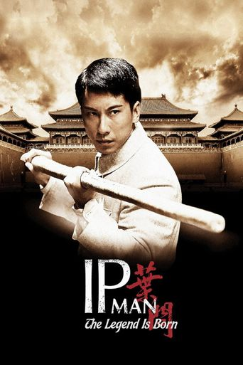 Watch The Legend Is Born: Ip Man