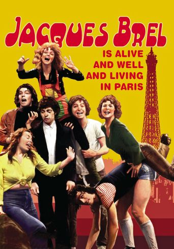 Jacques Brel Is Alive and Well and Living in Paris Poster