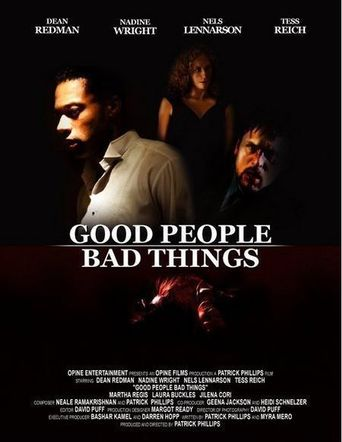Good People, Bad Things Poster