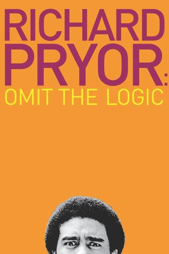Richard Pryor: Omit the Logic Poster