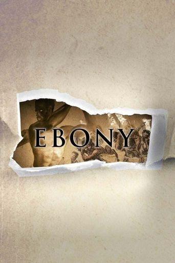 Ebony: The Last Years Of The Atlantic Slave Trade Poster