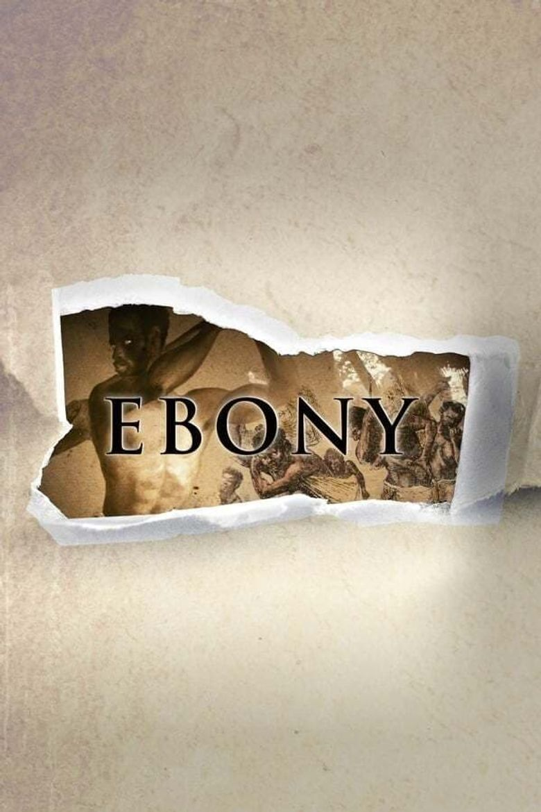 Ebony: The Last Years Of The Atlantic Slave Trade Poster