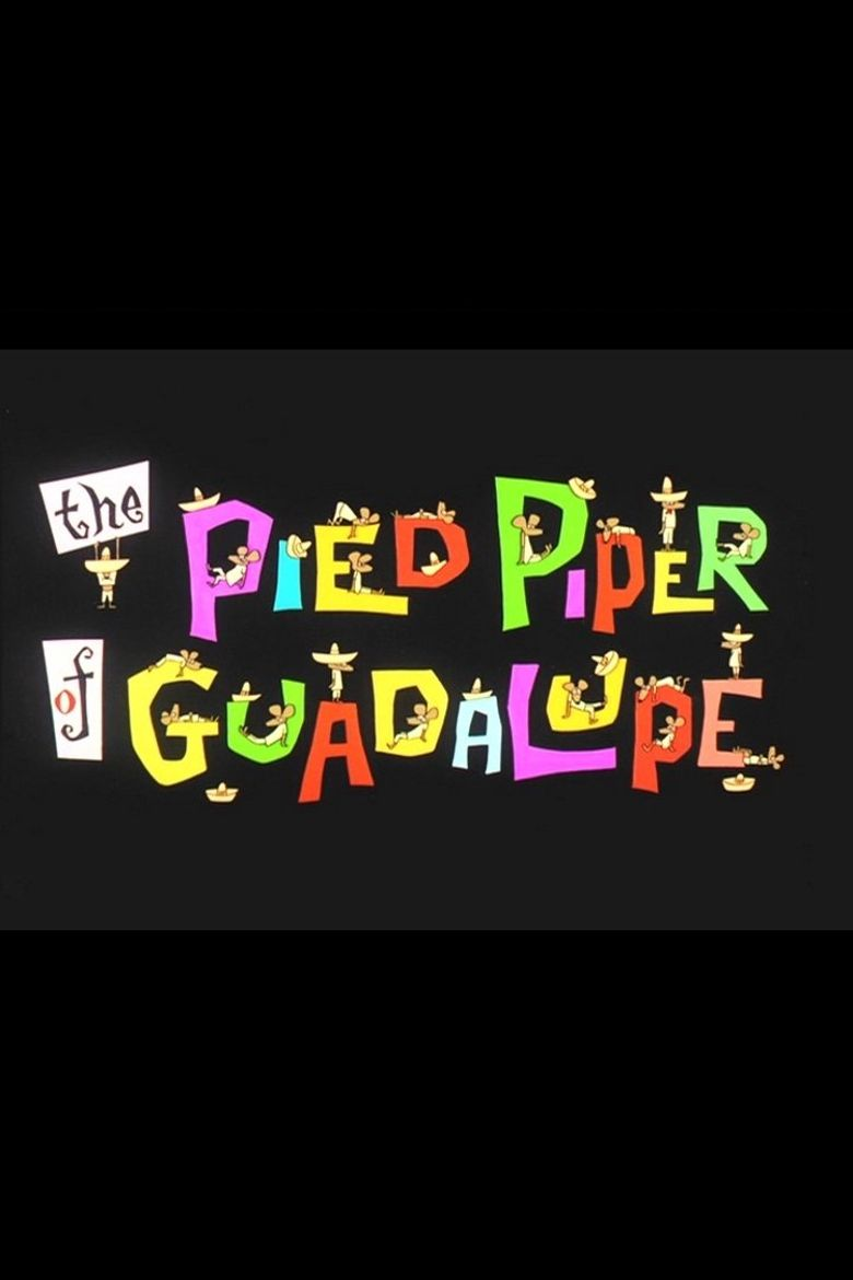 The Pied Piper of Guadalupe Poster