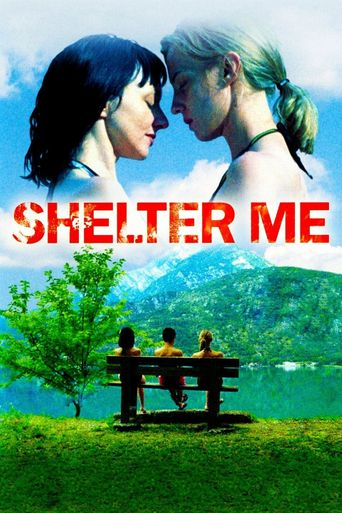 Watch Shelter Me
