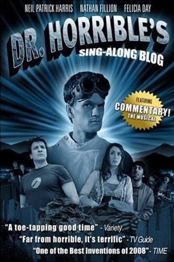 The Making of Dr. Horrible's Sing-Along Blog Poster
