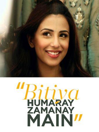 Bitiya Hamaray Zamanay Mein Poster