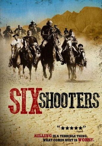 Watch Six Shooters