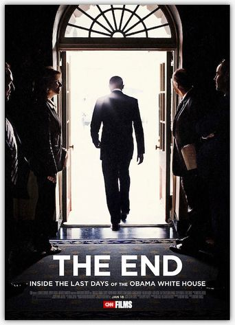 The End: Inside The Last Days of the Obama White House Poster