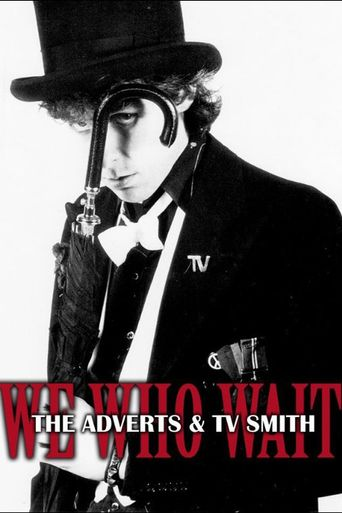 We Who Wait: The Adverts & TV Smith Poster