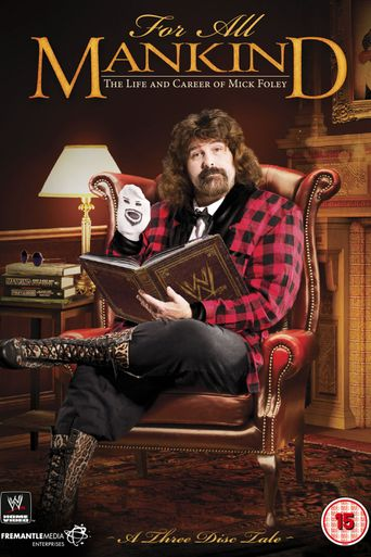 For All Mankind: The Life and Career of Mick Foley Poster
