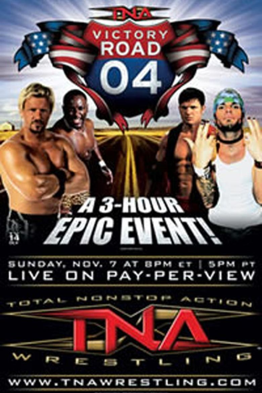 TNA Victory Road 2004 Poster