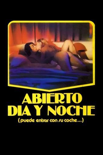 Abierto día y noche Poster