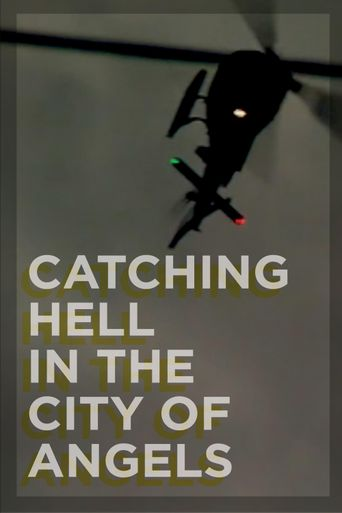 Catching Hell in the City of Angels Poster