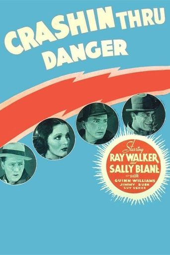 Crashing Through Danger Poster