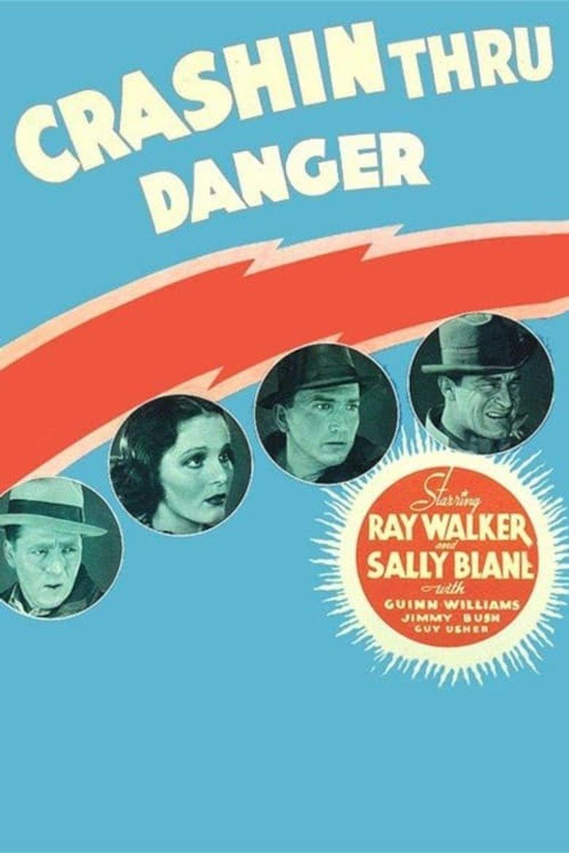 Crashing Through Danger Poster