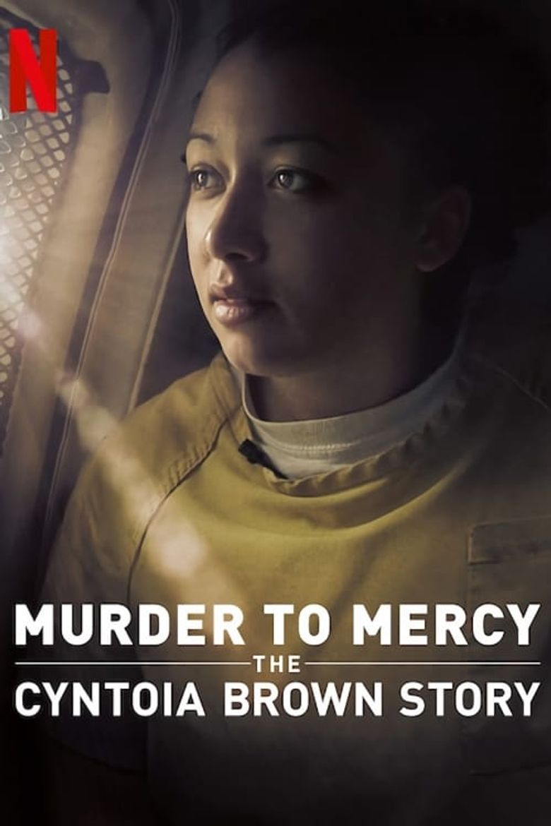 Murder to Mercy: The Cyntoia Brown Story Poster