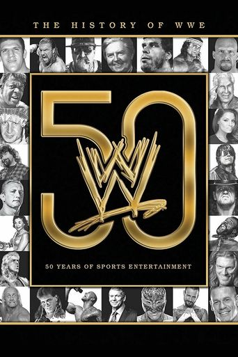 Watch The History of WWE: 50 Years of Sports Entertainment