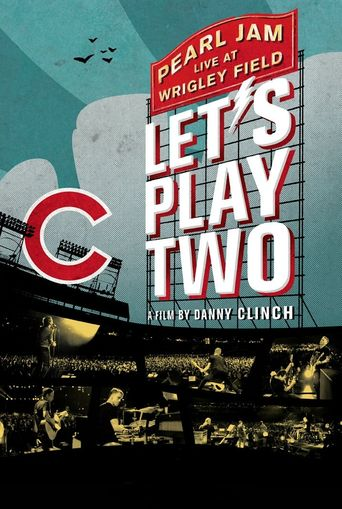 Pearl Jam : Let's Play Two Poster