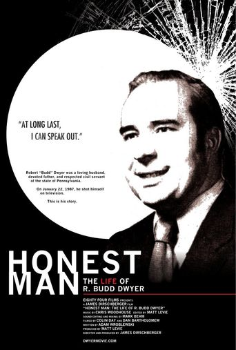 Honest Man: The Life of R. Budd Dwyer Poster
