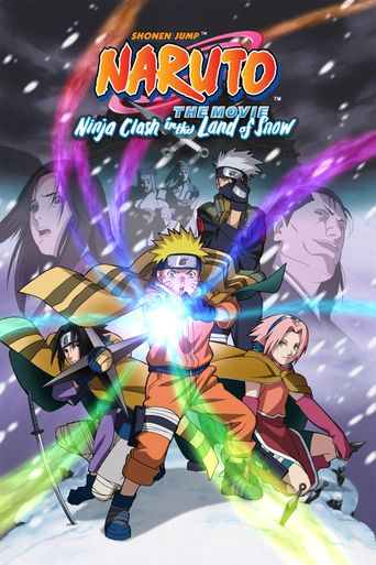 Watch Naruto the Movie: Ninja Clash in the Land of Snow