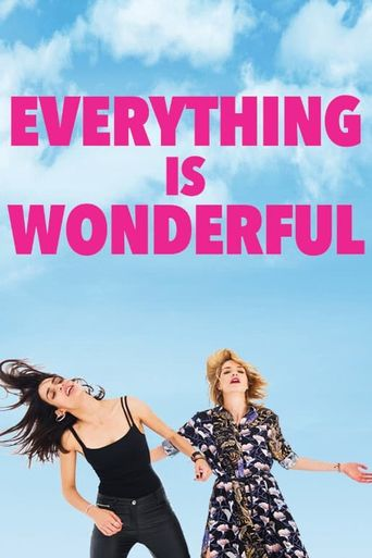 Everything is Wonderful Poster
