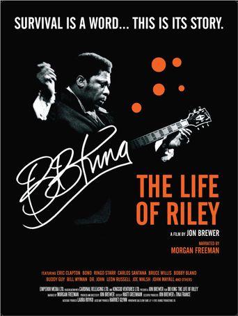 Watch B.B. King: The Life of Riley