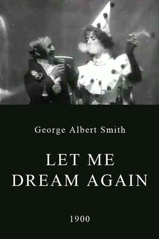 Let Me Dream Again Poster