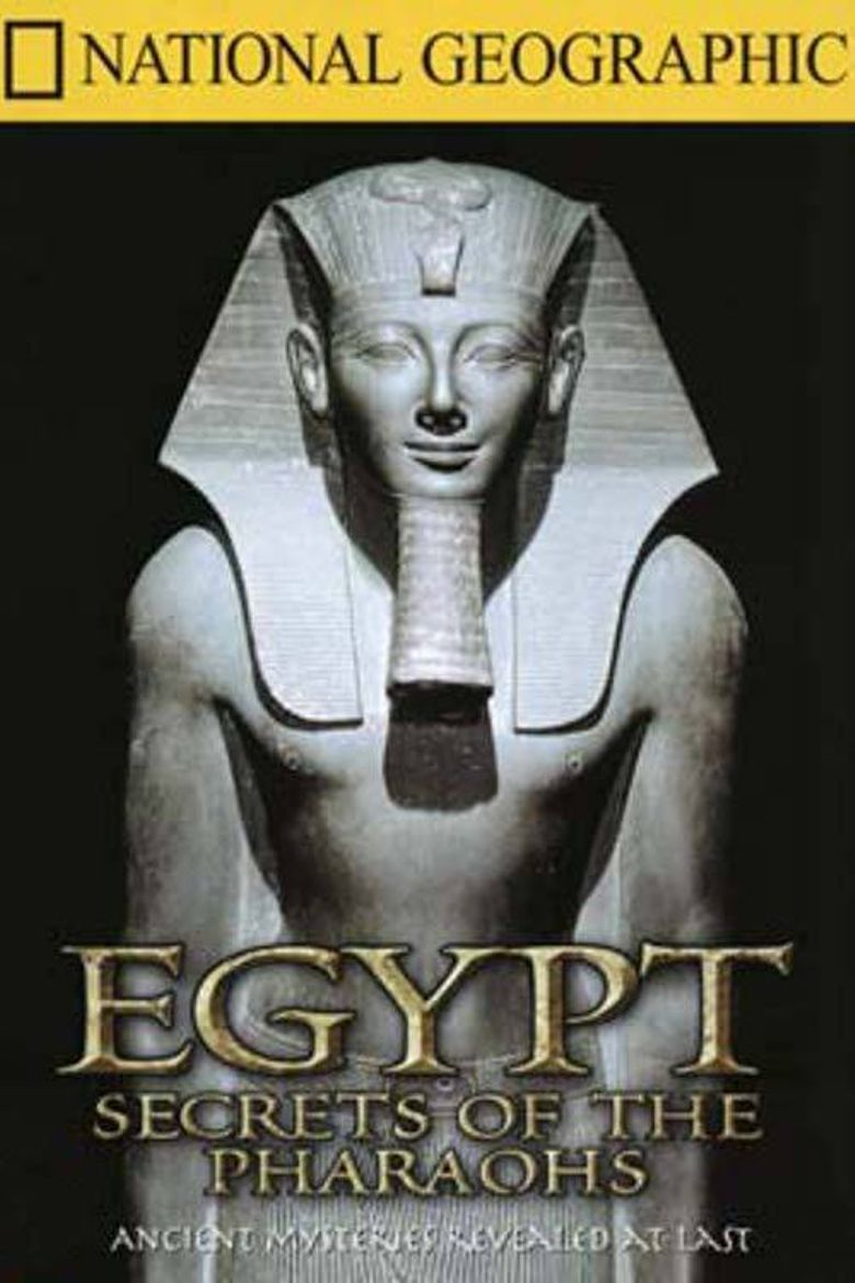 Watch Egypt: Secrets of the Pharaohs