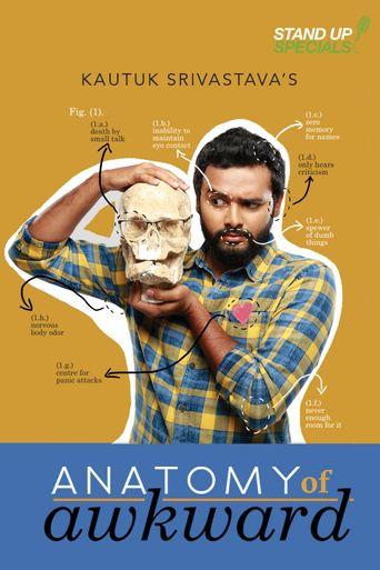 Kautuk Srivastava : Anatomy Of Awkward Poster