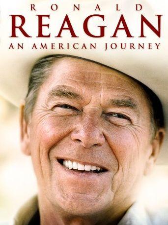 Watch Ronald Reagan: An American Journey