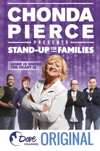 Chonda Pierce Presents: Stand Up for Families - Home Is Where the Heart Is Poster