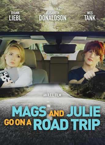 Mags and Julie Go on a Road Trip Poster