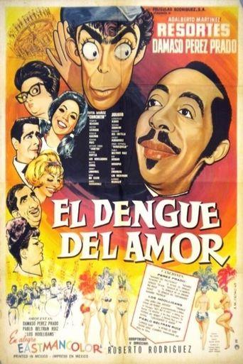 El dengue del amor Poster