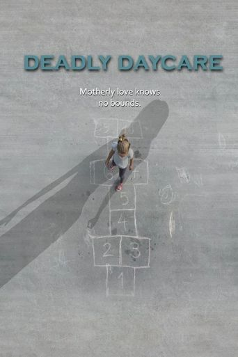 Watch Deadly Daycare