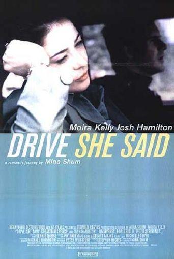 Drive, She Said Poster