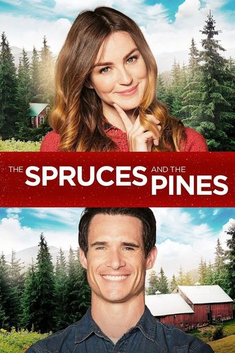 The Spruces and the Pines Poster