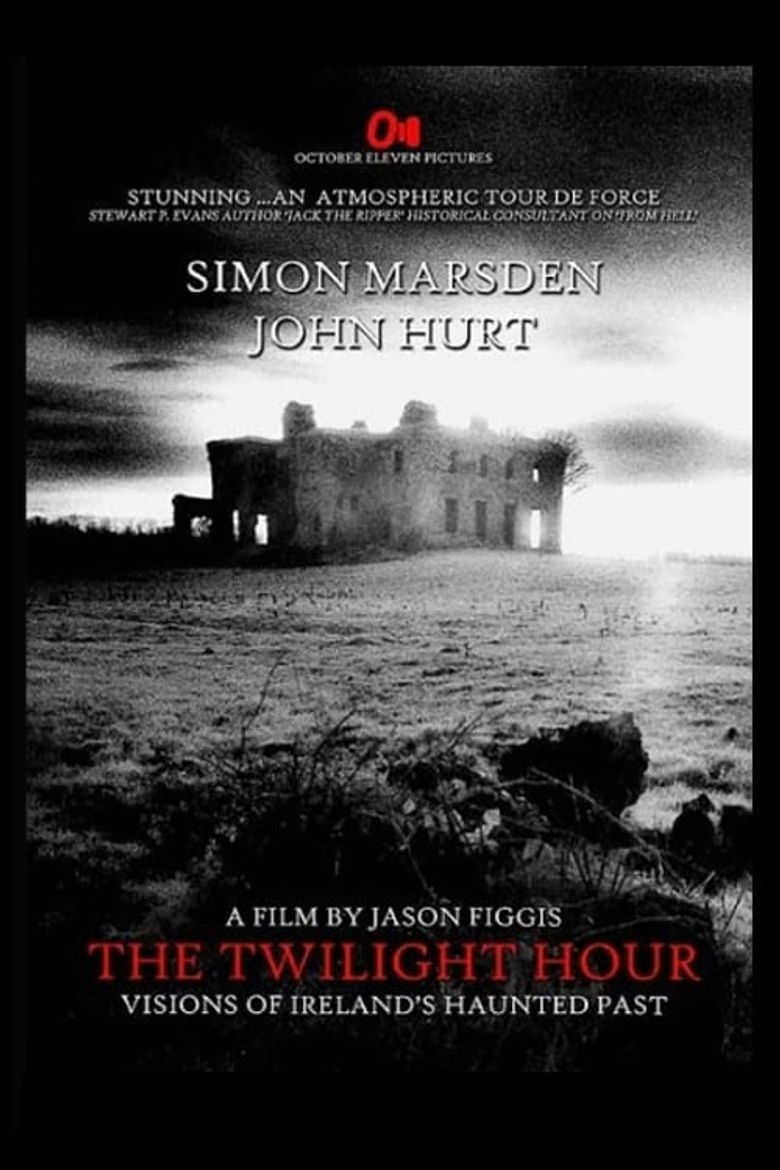 The Twilight Hour: Visions of Ireland's Haunted Past Poster